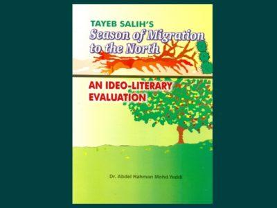 Tayeb Salih's Season of Migration to the North